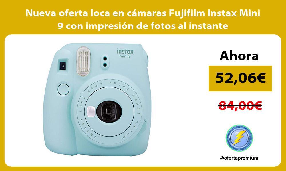 Nueva oferta loca en cámaras Fujifilm Instax Mini 9 con impresión de fotos al instante
