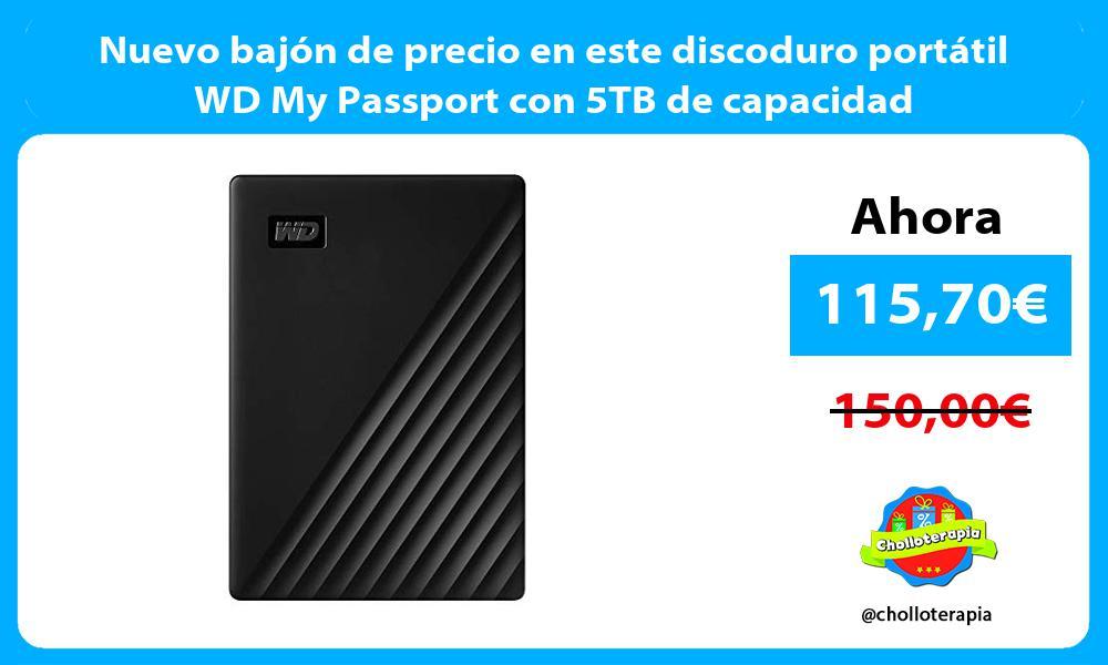 Nuevo bajón de precio en este discoduro portátil WD My Passport con 5TB de capacidad