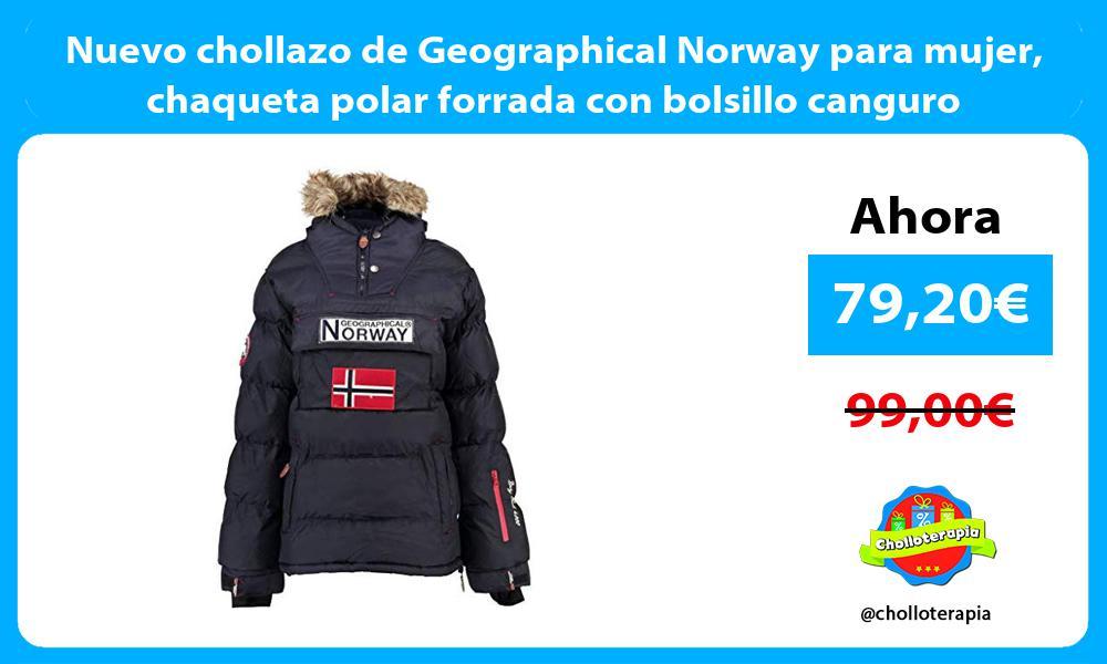 Nuevo chollazo de Geographical Norway para mujer chaqueta polar forrada con bolsillo canguro