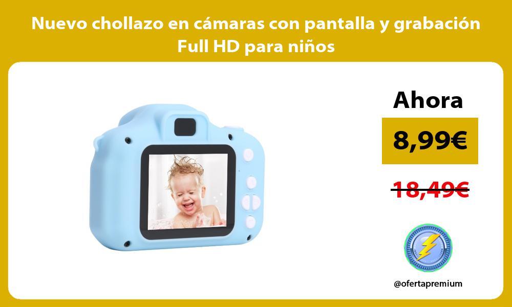 Nuevo chollazo en cámaras con pantalla y grabación Full HD para niños