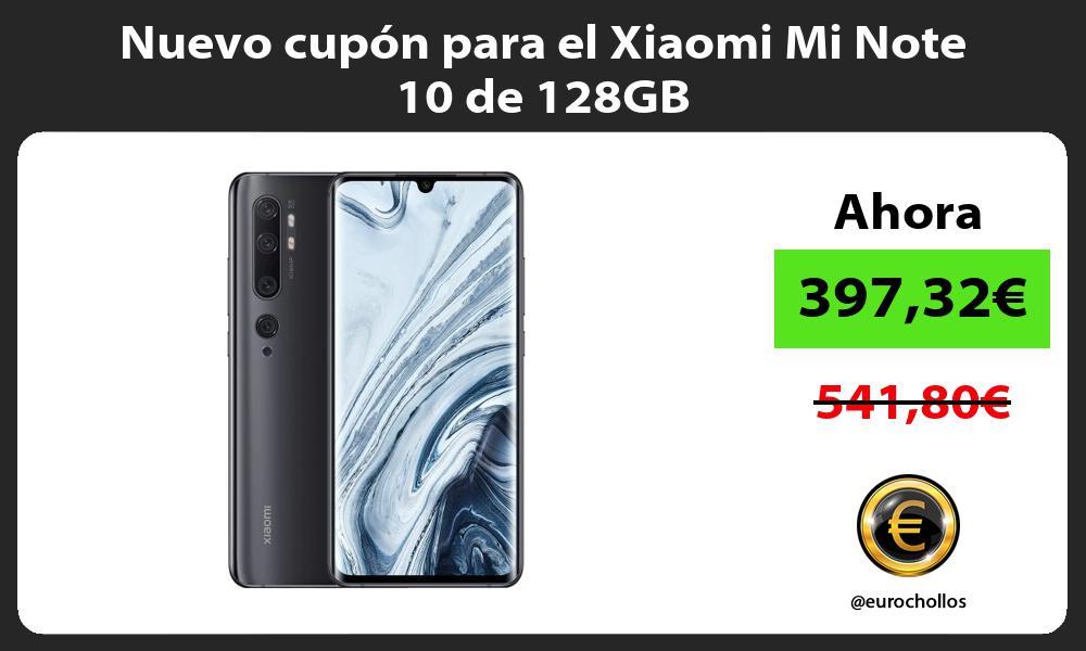 Nuevo cupón para el Xiaomi Mi Note 10 de 128GB