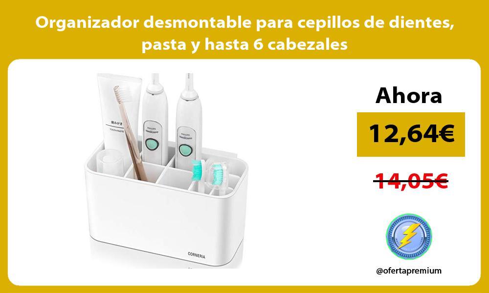 Organizador desmontable para cepillos de dientes pasta y hasta 6 cabezales