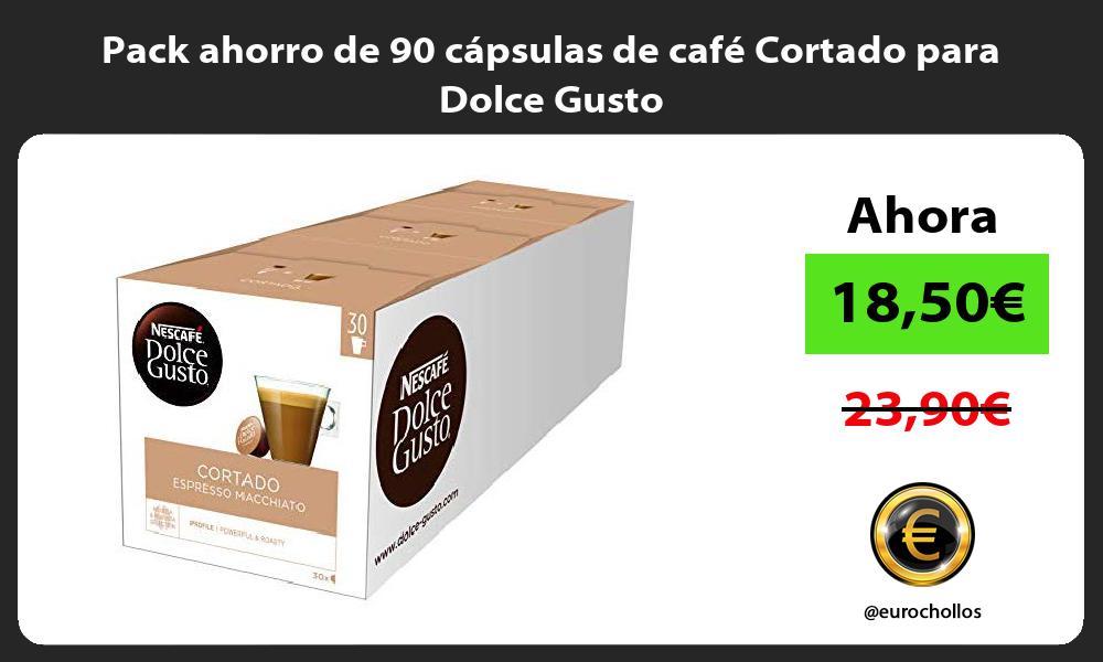 Pack ahorro de 90 cápsulas de café Cortado para Dolce Gusto