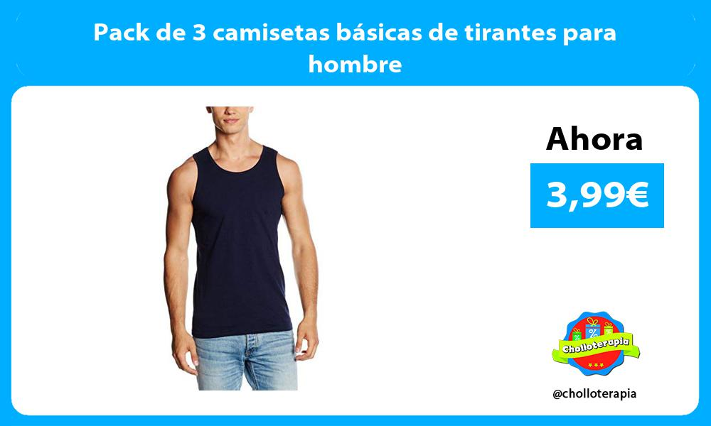 Pack de 3 camisetas básicas de tirantes para hombre