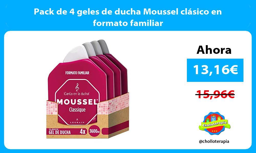 Pack de 4 geles de ducha Moussel clásico en formato familiar