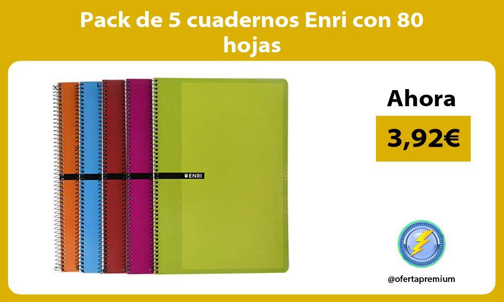 Pack de 5 cuadernos Enri con 80 hojas