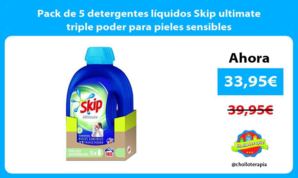 Pack de 5 detergentes líquidos Skip ultimate triple poder para pieles sensibles