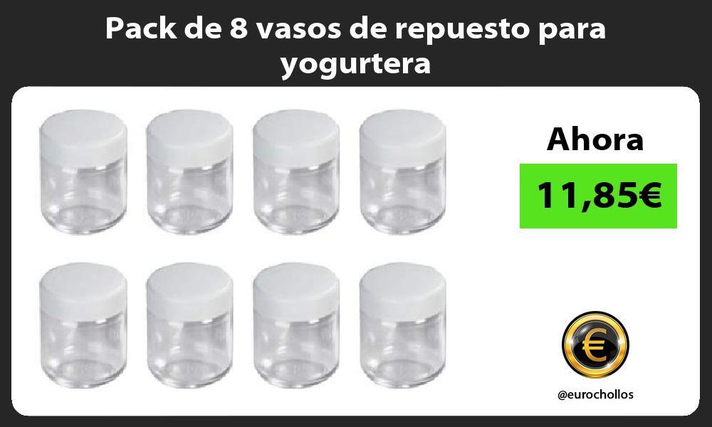 Pack de 8 vasos de repuesto para yogurtera