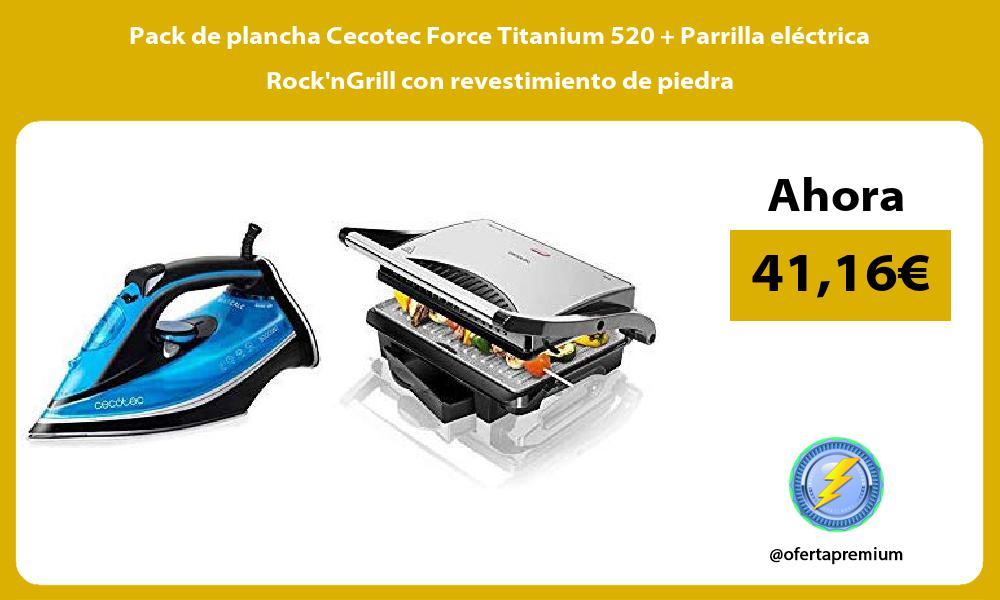 Pack de plancha Cecotec Force Titanium 520 Parrilla eléctrica RocknGrill con revestimiento de piedra