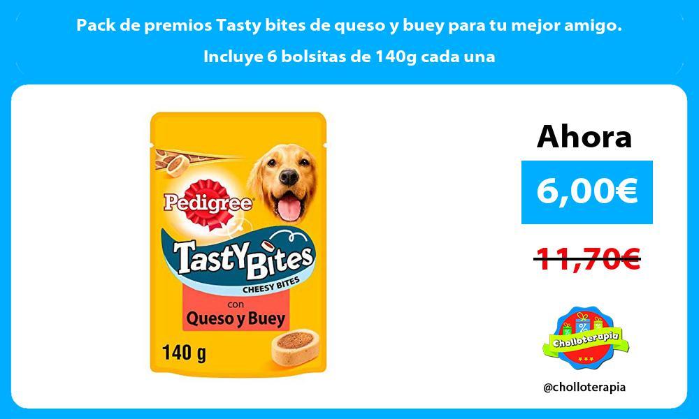 Pack de premios Tasty bites de queso y buey para tu mejor amigo Incluye 6 bolsitas de 140g cada una