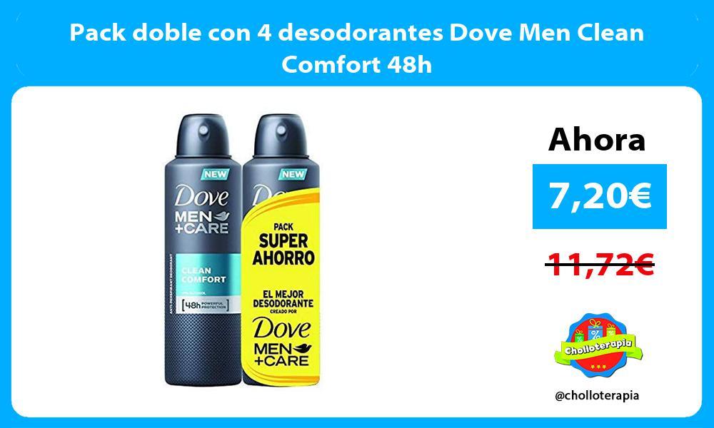 Pack doble con 4 desodorantes Dove Men Clean Comfort 48h