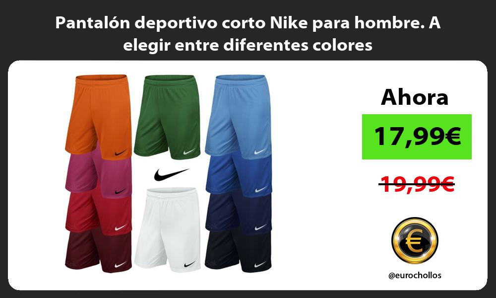 Pantalón deportivo corto Nike para hombre A elegir entre diferentes colores