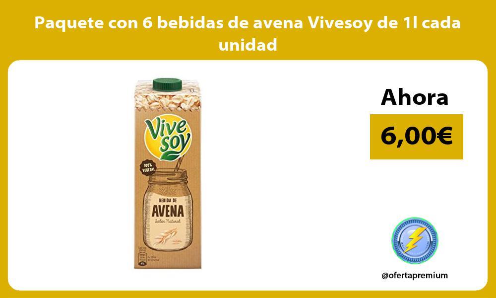 Paquete con 6 bebidas de avena Vivesoy de 1l cada unidad