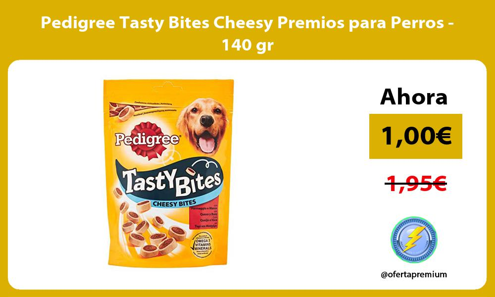 Pedigree Tasty Bites Cheesy Premios para Perros 140 gr
