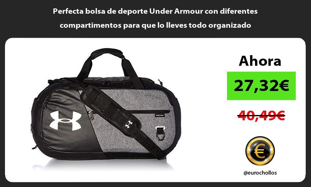 Perfecta bolsa de deporte Under Armour con diferentes compartimentos para que lo lleves todo organizado