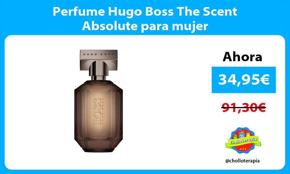 Perfume Hugo Boss The Scent Absolute para mujer