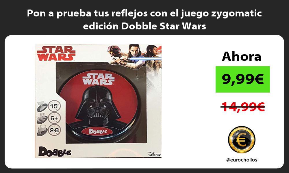 Pon a prueba tus reflejos con el juego zygomatic edición Dobble Star Wars
