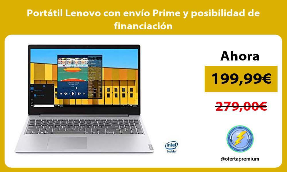 Portátil Lenovo con envío Prime y posibilidad de financiación