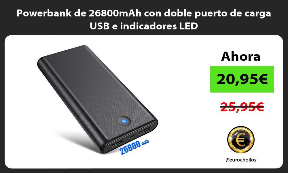 Powerbank de 26800mAh con doble puerto de carga USB e indicadores LED