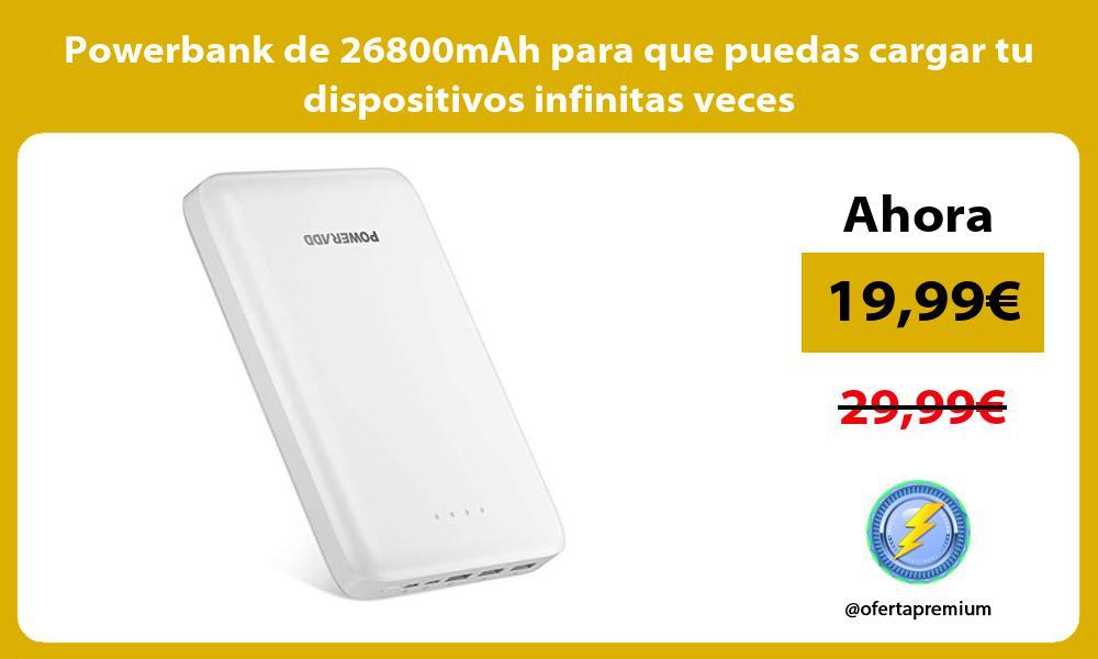 Powerbank de 26800mAh para que puedas cargar tu dispositivos infinitas veces