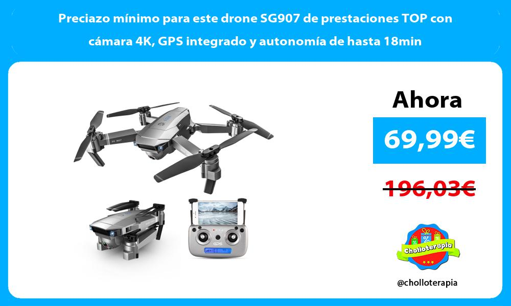 Preciazo mínimo para este drone SG907 de prestaciones TOP con cámara 4K GPS integrado y autonomía de hasta 18min