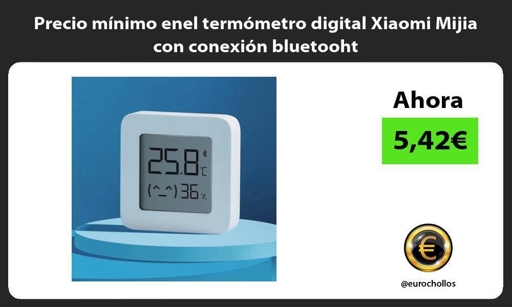 Precio mínimo enel termómetro digital Xiaomi Mijia con conexión bluetooht