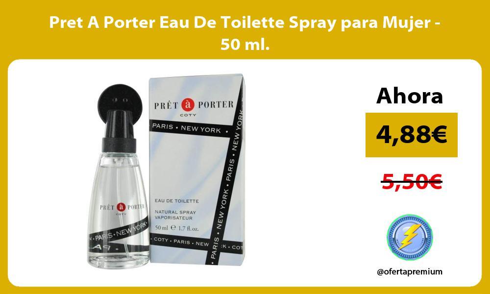 Pret A Porter Eau De Toilette Spray para Mujer 50 ml