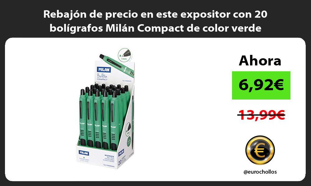 Rebajón de precio en este expositor con 20 bolígrafos Milán Compact de color verde