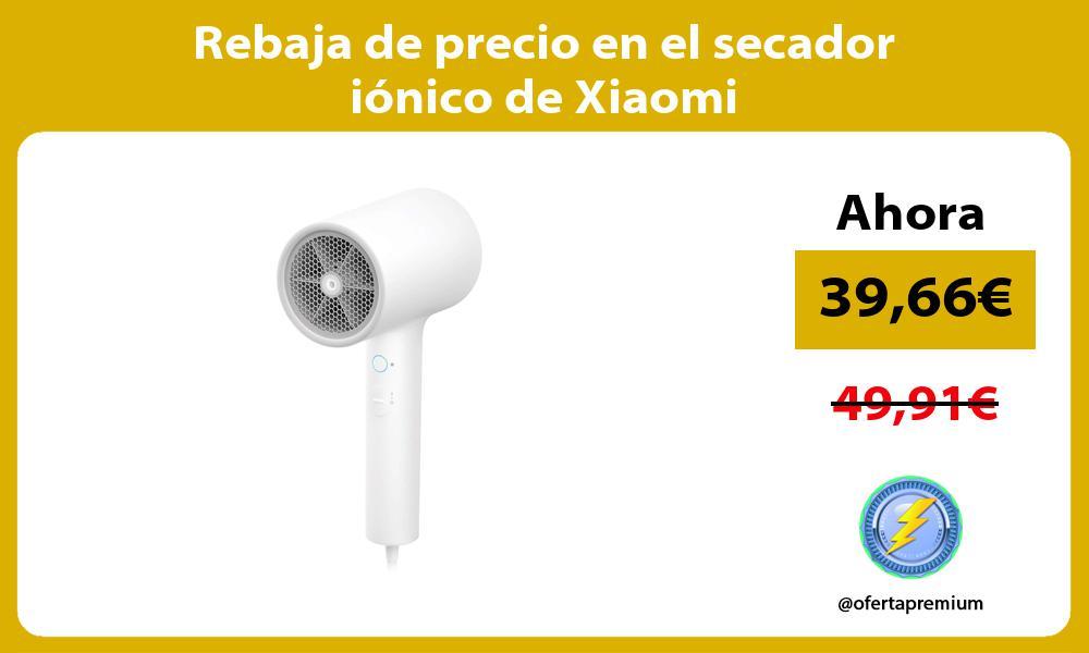 Rebaja de precio en el secador iónico de Xiaomi