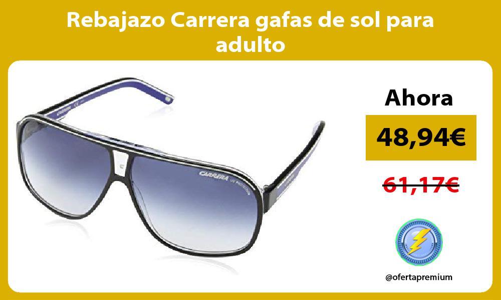 Rebajazo Carrera gafas de sol para adulto