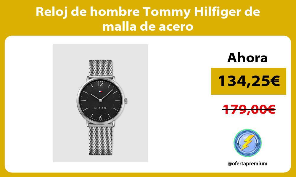 Reloj de hombre Tommy Hilfiger de malla de acero