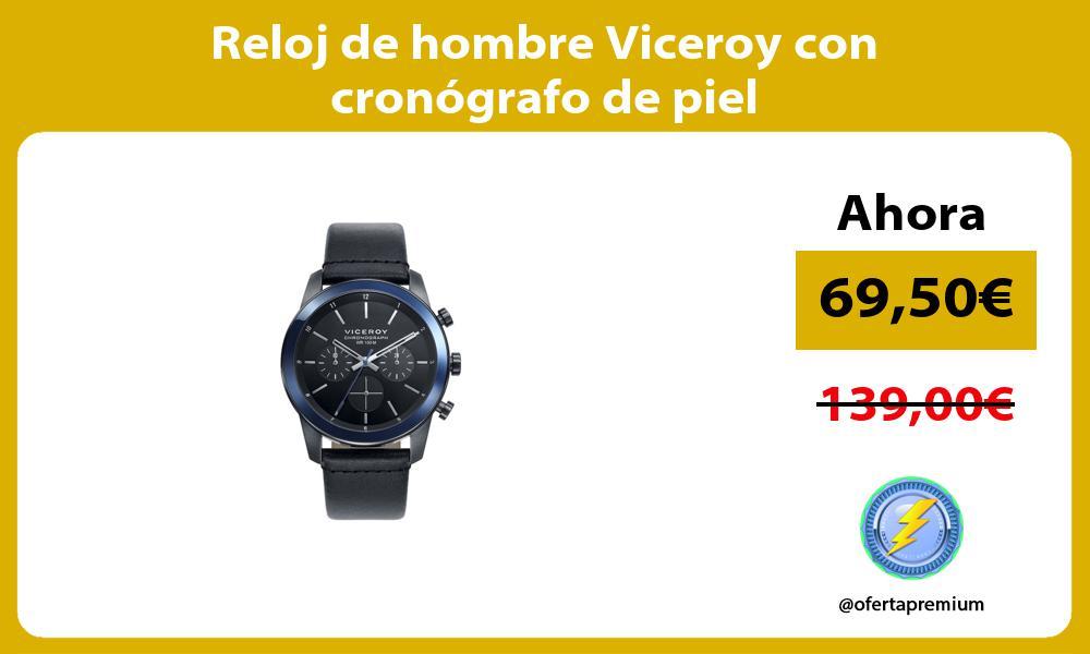 Reloj de hombre Viceroy con cronógrafo de piel