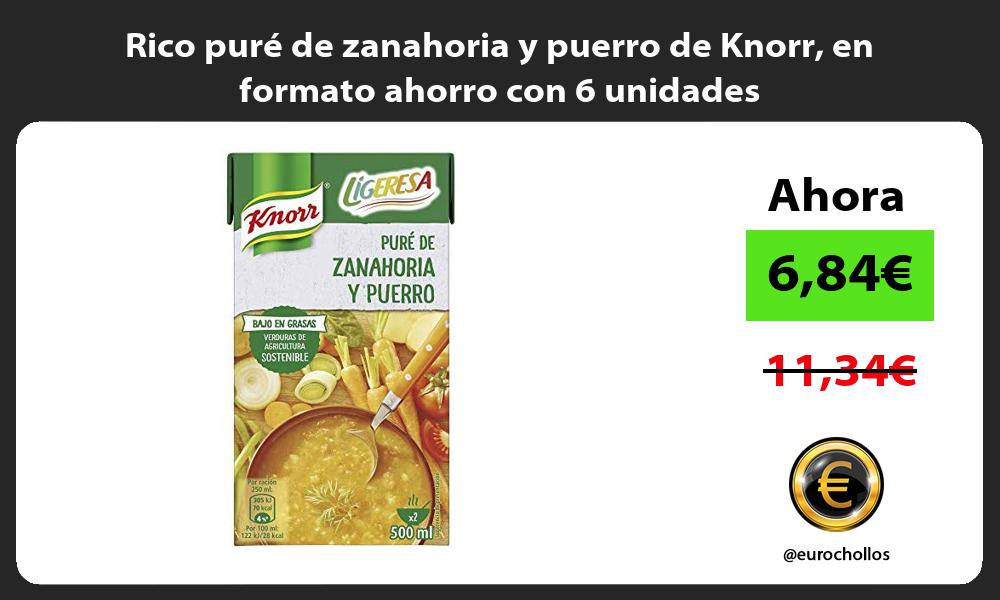 Rico puré de zanahoria y puerro de Knorr en formato ahorro con 6 unidades