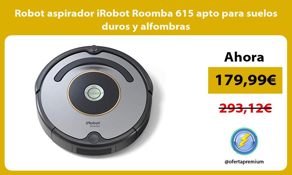 Robot aspirador iRobot Roomba 615 apto para suelos duros y alfombras