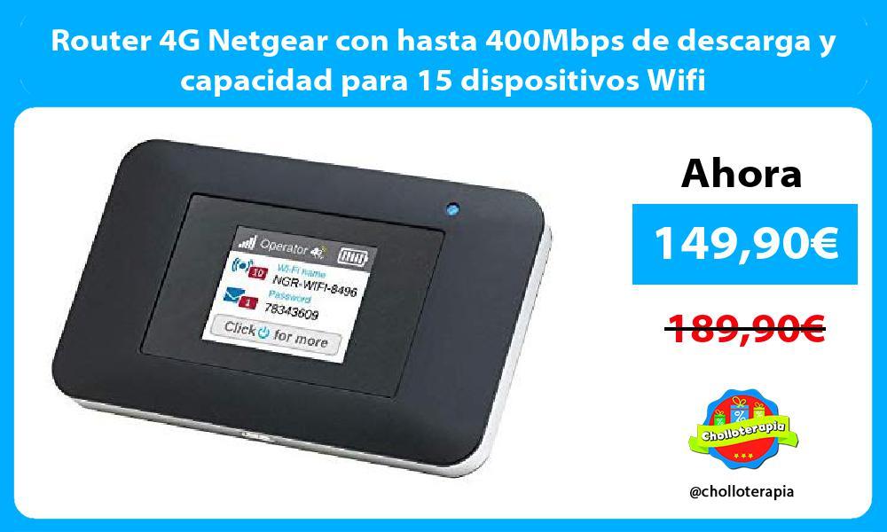 Router 4G Netgear con hasta 400Mbps de descarga y capacidad para 15 dispositivos Wifi