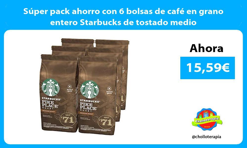 Súper pack ahorro con 6 bolsas de café en grano entero Starbucks de tostado medio