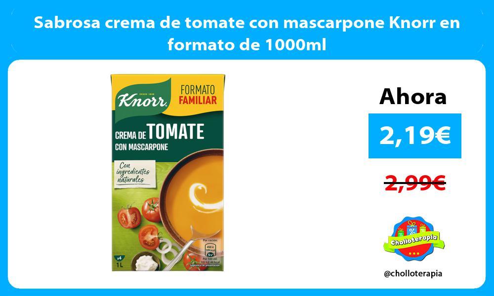 Sabrosa crema de tomate con mascarpone Knorr en formato de 1000ml