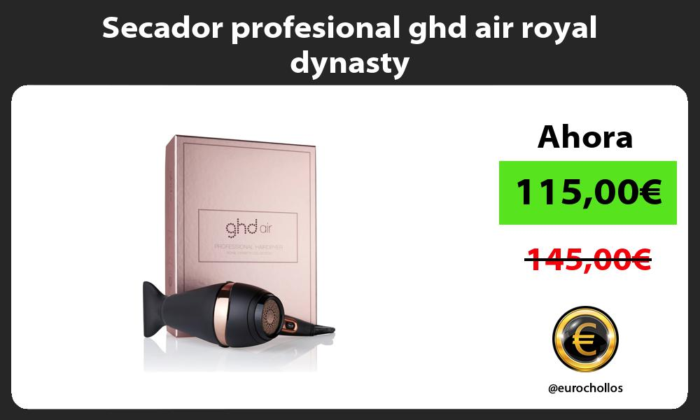 Secador profesional ghd air royal dynasty