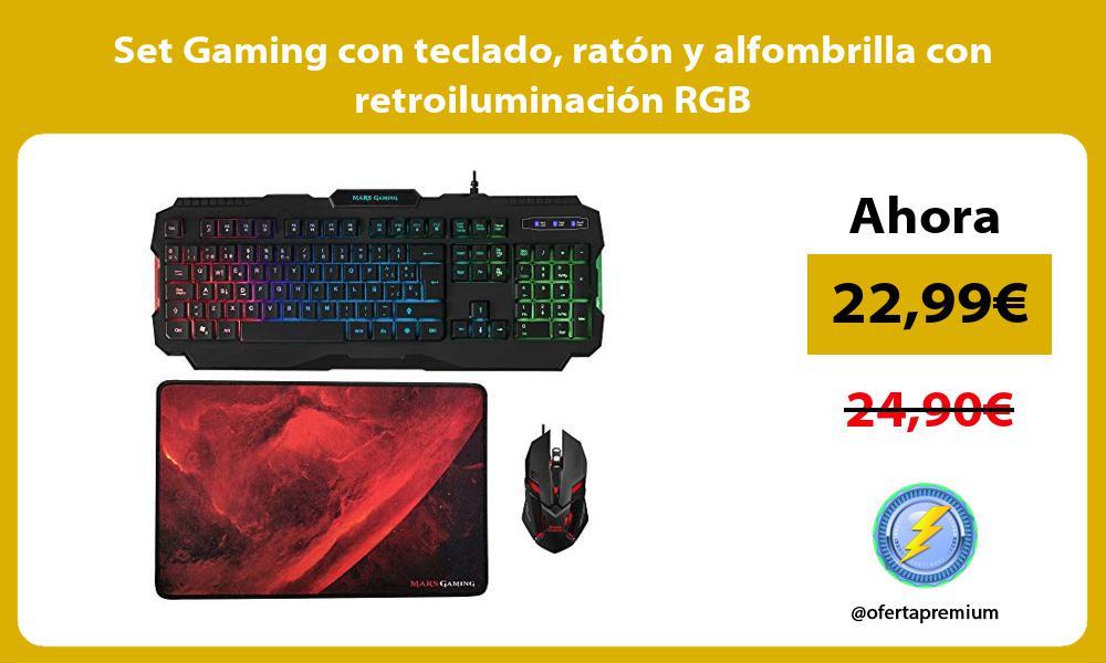 Set Gaming con teclado ratón y alfombrilla con retroiluminación RGB
