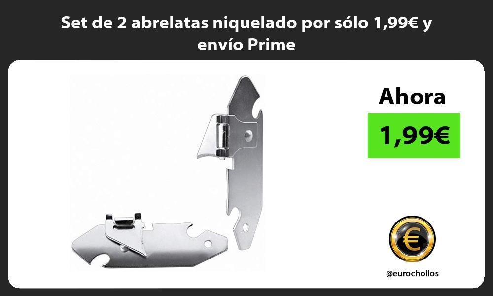 Set de 2 abrelatas niquelado por sólo 199€ y envío Prime