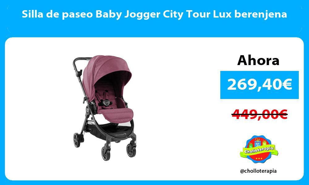 Silla de paseo Baby Jogger City Tour Lux berenjena