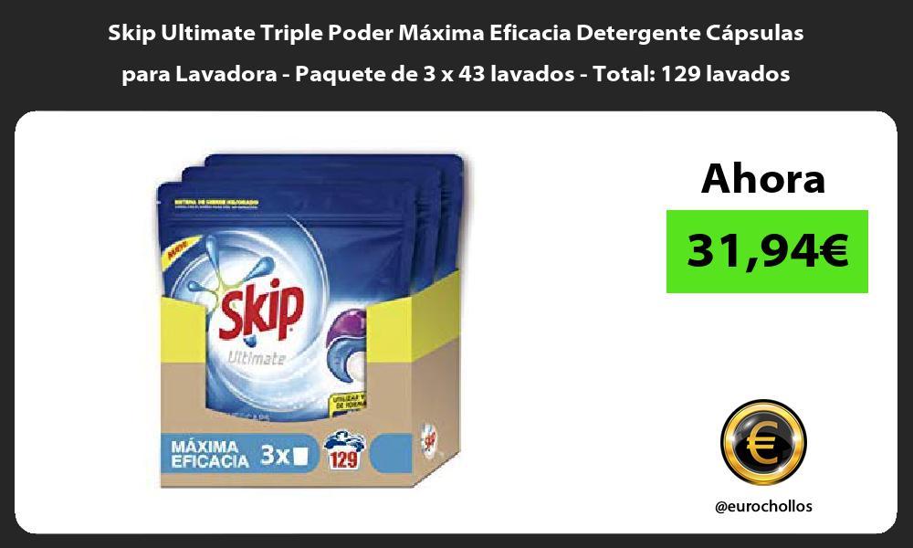 Skip Ultimate Triple Poder Máxima Eficacia Detergente Cápsulas para Lavadora Paquete de 3 x 43 lavados Total 129 lavados
