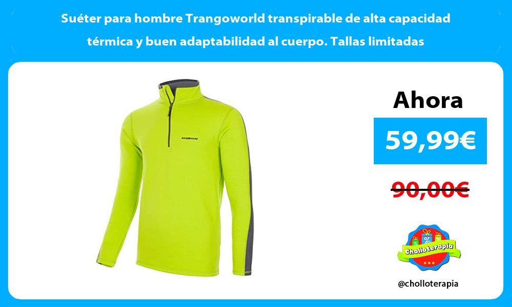 Suéter para hombre Trangoworld transpirable de alta capacidad térmica y buen adaptabilidad al cuerpo Tallas limitadas
