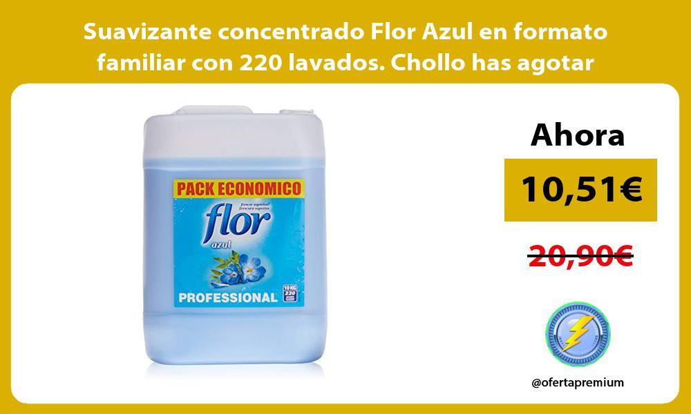 Suavizante concentrado Flor Azul en formato familiar con 220 lavados Chollo has agotar existencias