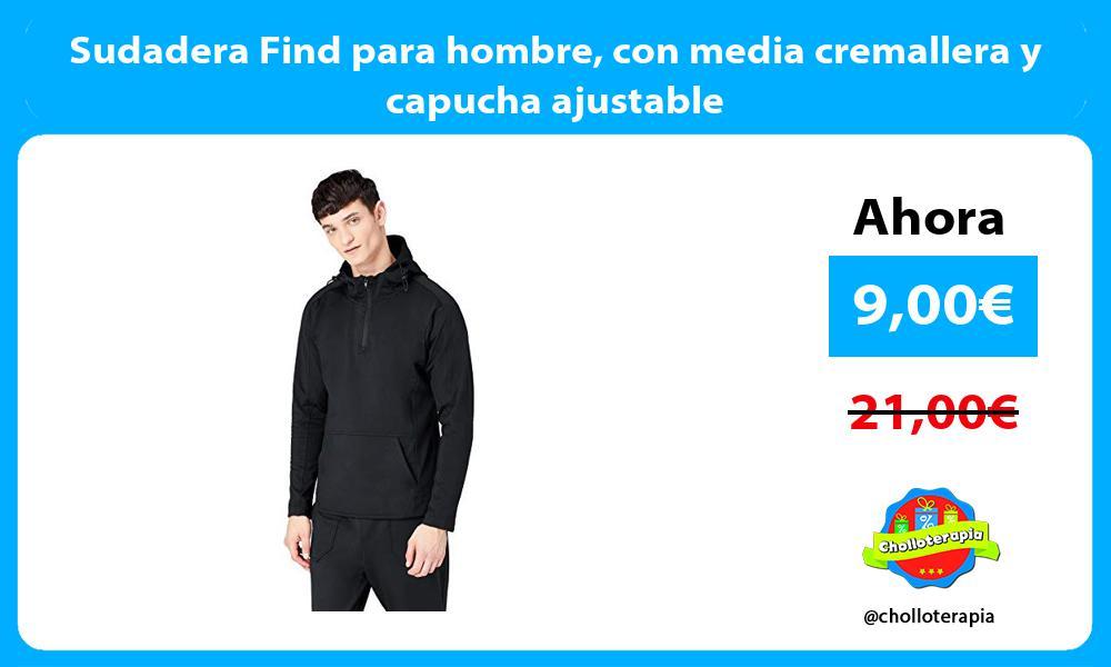 Sudadera Find para hombre con media cremallera y capucha ajustable