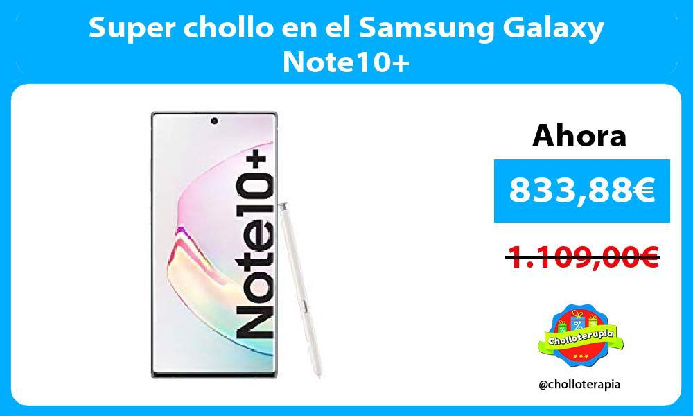 Super chollo en el Samsung Galaxy Note10