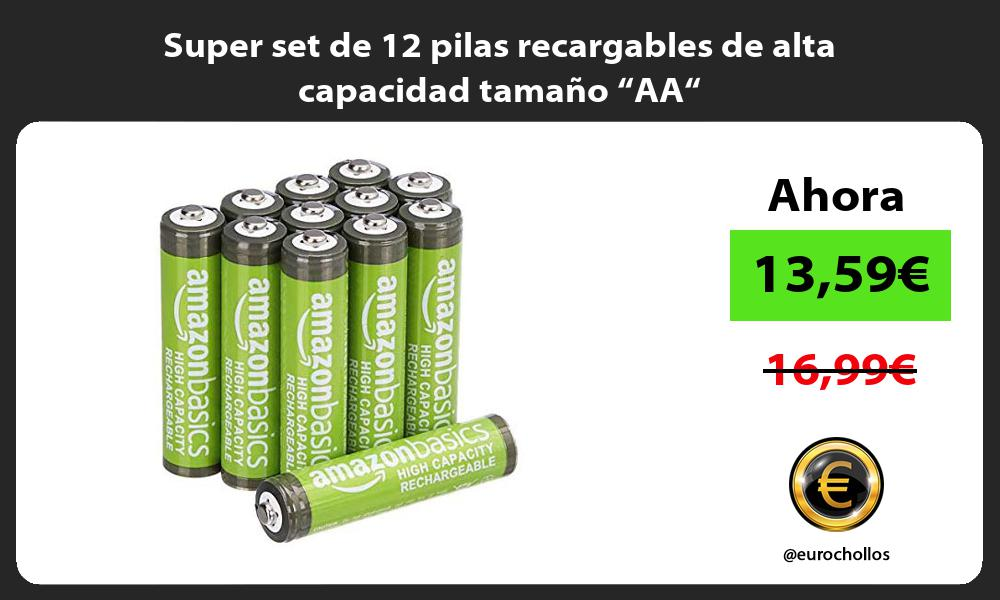 """Super set de 12 pilas recargables de alta capacidad tamaño """"AA"""""""