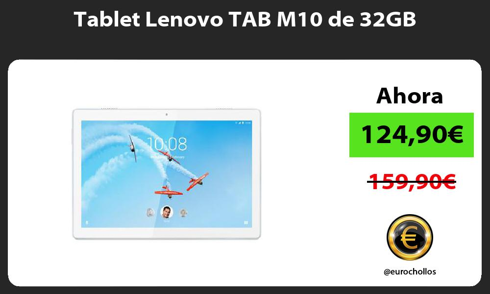 Tablet Lenovo TAB M10 de 32GB