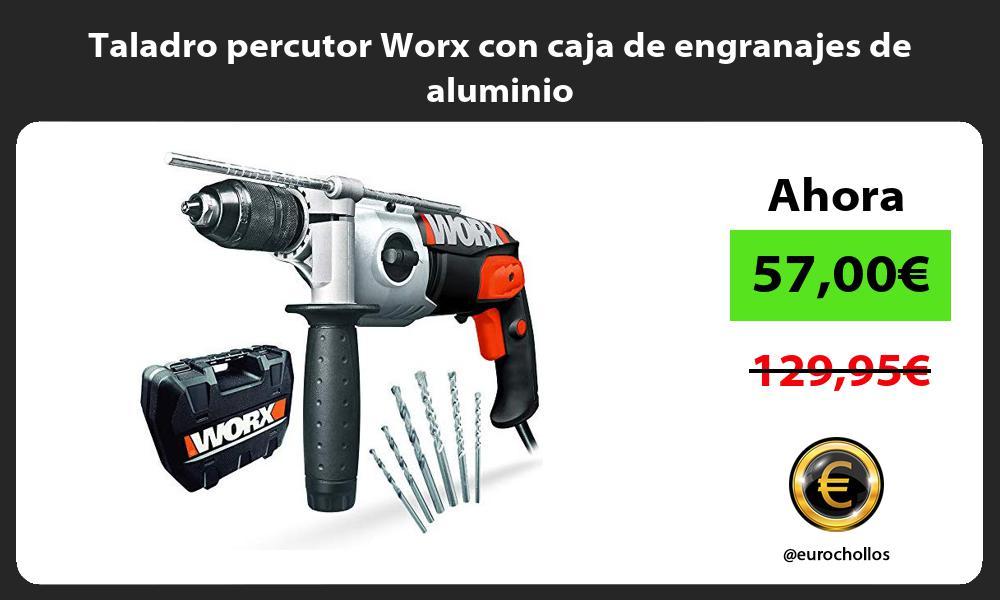 Taladro percutor Worx con caja de engranajes de aluminio