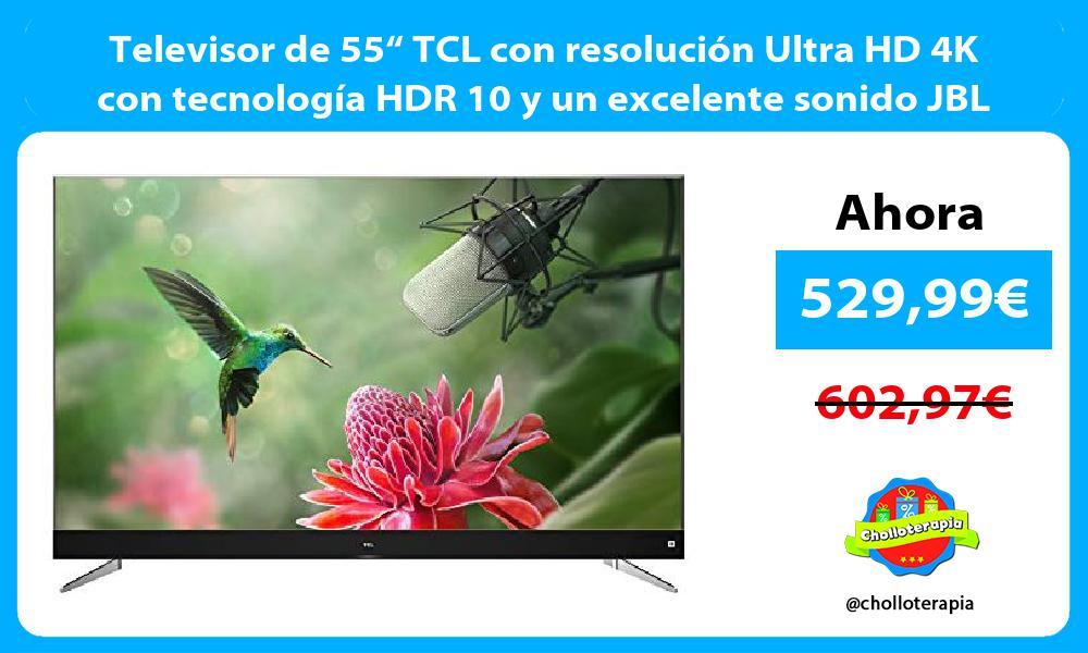 """Televisor de 55"""" TCL con resolución Ultra HD 4K con tecnología HDR 10 y un excelente sonido JBL"""